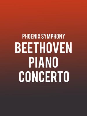 Phoenix Symphony - Beethoven Piano Concerto at Phoenix Symphony Hall