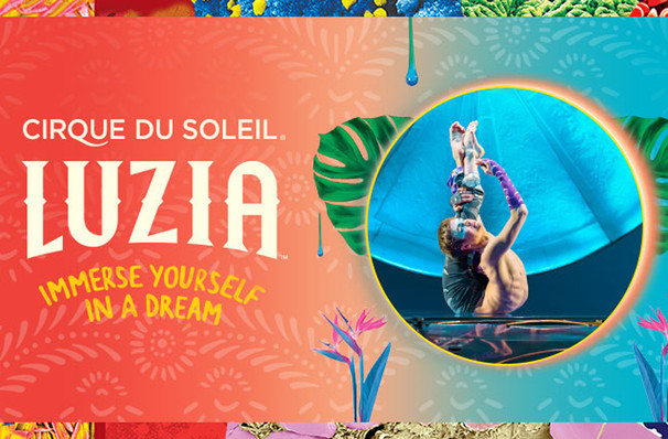 Cirque du Soleil Luzia, Grand Chapiteau at Sam Houston Race Park, Houston