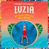Cirque du Soleil Luzia, Grand Chapiteau at Sam Houston Race Park, Houston