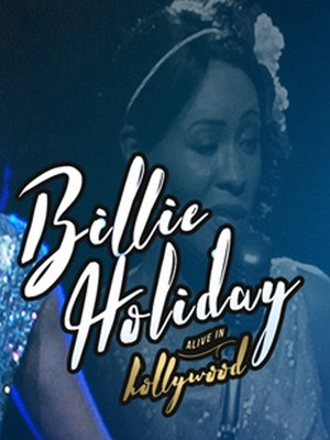 Hologram USA: Billie Holiday Alive Poster