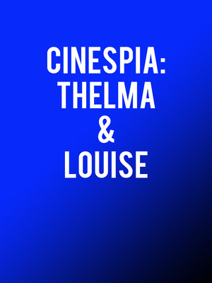 Cinespia: Thelma and Louise Poster