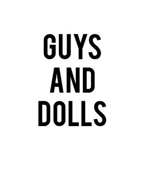 Guys and Dolls at Wurtele Thrust Stage