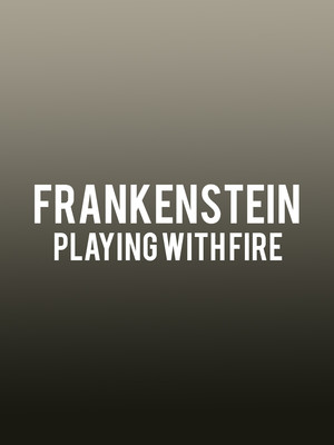Frankenstein - Playing with Fire at Wurtele Thrust Stage