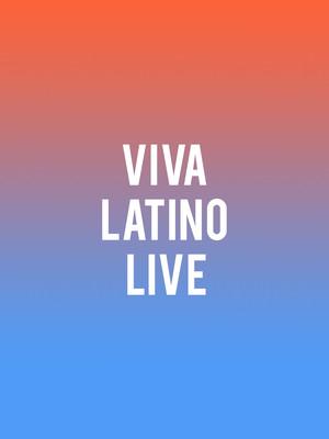 Viva Latino Live Poster