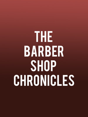 Barber Shop Chronicles at BAM Harvey Lichtenstein Theater