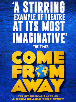 Come From Away, Phoenix Theatre, London