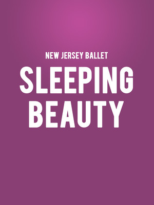New Jersey Ballet - Sleeping Beauty Poster