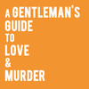 A Gentlemans Guide to Love Murder, Ruth Page Center for the Arts, Chicago
