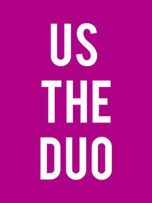 Us The Duo Poster