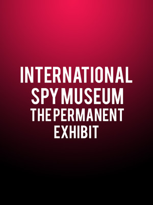 International Spy Museum: The Permanent Exhibit Poster