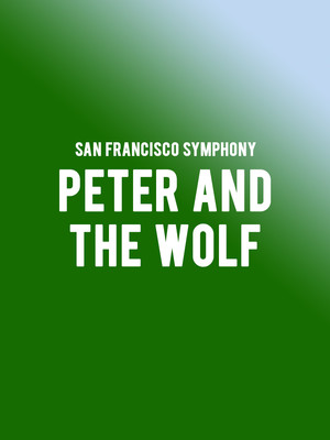 San Francisco Symphony Peter and the Wolf, Davies Symphony Hall, San Francisco