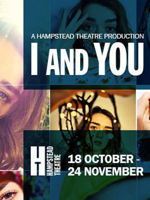 I and You at Hampstead Theatre