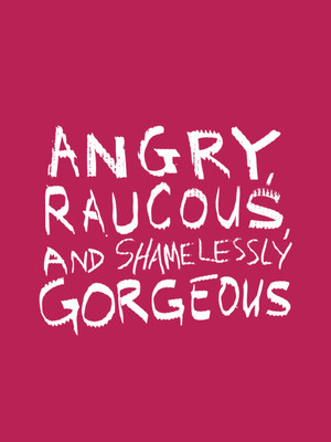 Angry, Raucous and Shamelessly Gorgeous at Alliance Theatre