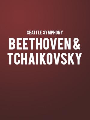 Seattle Symphony - Beethoven and Tchaikovsky at Benaroya Hall