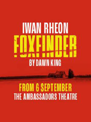 Foxfinder, Ambassadors Theatre, London