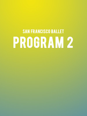 San Francisco Ballet - Program 2 Poster