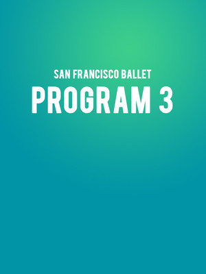 San Francisco Ballet - Program 3 Poster