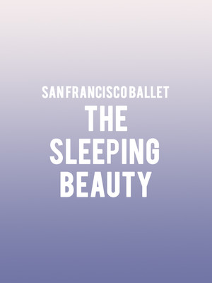 San Francisco Ballet Sleeping Beauty, War Memorial Opera House, San Francisco