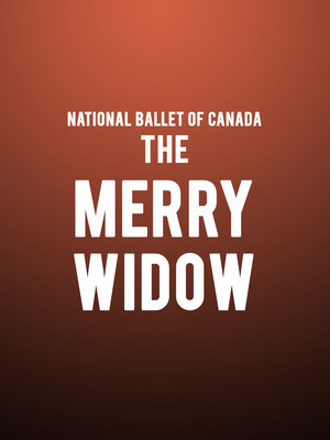 National Ballet of Canada - The Merry Widow at Four Seasons Centre