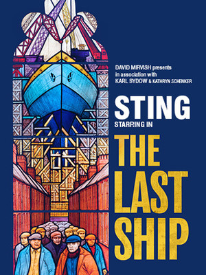 The Last Ship at Princess of Wales Theatre