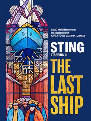 The Last Ship at Princess of Wales Theatre