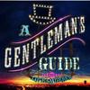A Gentlemans Guide to Love Murder, Cerritos Center, Los Angeles