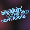 Breakin Convention, Buell Theater, Denver