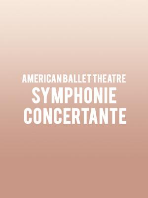 American Ballet Theatre - Symphonie Concertante Poster