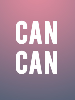 Can-Can - The Musical Poster