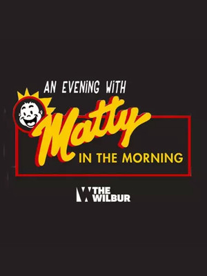 Matty in the Morning Poster