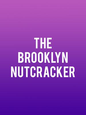 The Brooklyn Nutcracker, Kings Theatre, Brooklyn