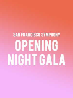 Opening Night Gala San Francisco Symphony, Isaac Stern Auditorium, New York