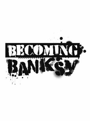 Becoming Banksy at The Redwood