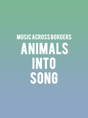 Music Across Borders: Animals into Song - The Cunning Little Vixen Poster