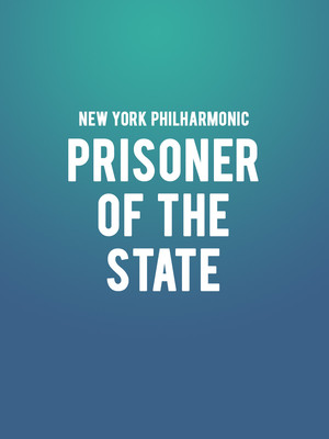 New York Philharmonic - prisoner of the state at David Geffen Hall at Lincoln Center