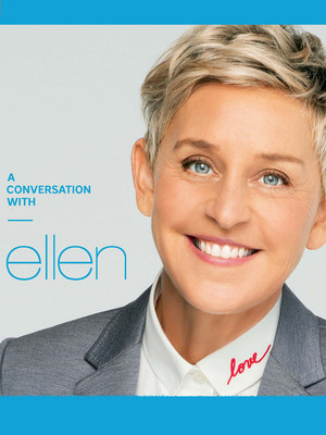A Conversation with Ellen Degeneres Poster