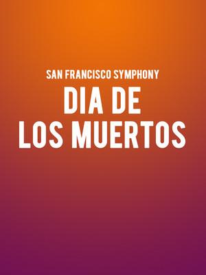 San Francisco Symphony - Dia De Los Muertos Poster