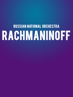 Russian National Orchestra - Rachmaninoff Poster
