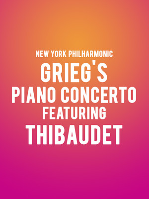 New York Philharmonic - Grieg's Piano Concerto Featuring Thibaudet at David Geffen Hall at Lincoln Center