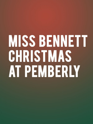 Miss Bennet: Christmas At Pemberley Poster