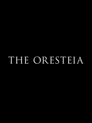 The Oresteia Poster