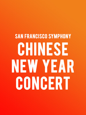 San Francisco Symphony - Chinese New Year Concert Poster