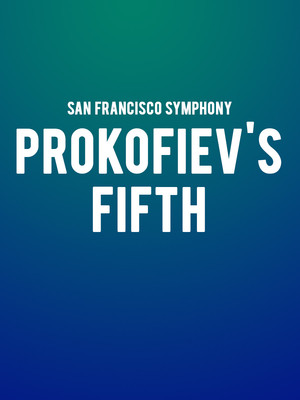 San Francisco Symphony Prokofievs Fifth, Davies Symphony Hall, San Francisco