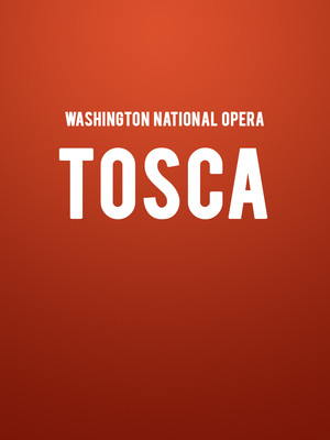 Washington National Opera Tosca, Kennedy Center Opera House, Washington