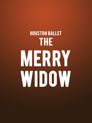 Houston Ballet - The Merry Widow at Brown Theater