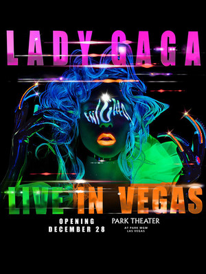 Lady Gaga at Park Theater at Park MGM
