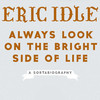 Always Look On The Bright Side Of Life With Eric Idle, Wilbur Theater, Boston