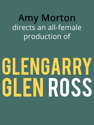 Glengarry Glen Ross at Venue To Be Announced