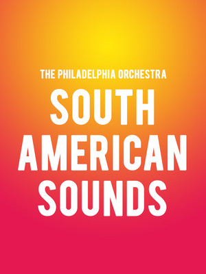 Philadelphia Orchestra - South American Sounds Poster