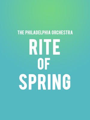 The Philadelphia Orchestra - The Rite of Spring Poster
